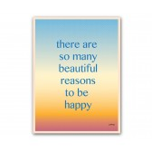"Plakat ""There are so many beautiful reasons to be happy"""